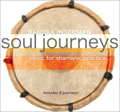 Soul Journeys Music for Shamanic Practice