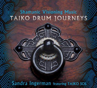 Shamanic Visioning Music - Taiko Drum Journeys